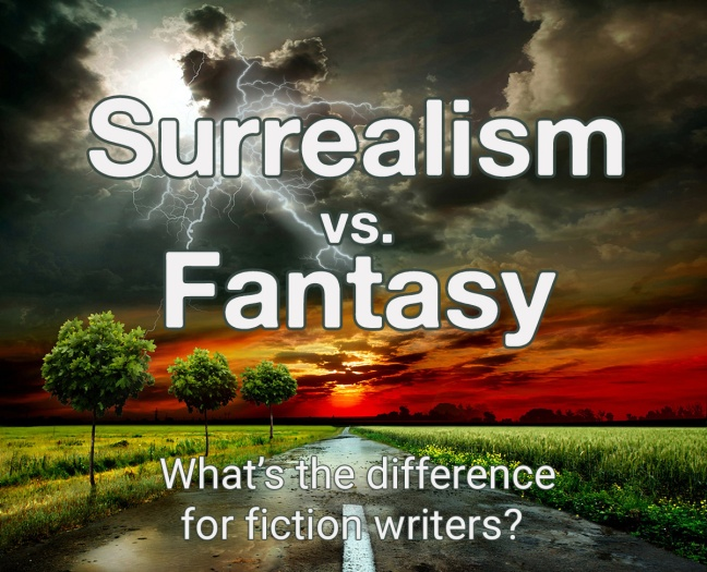 Surrealism vs. Fantasy